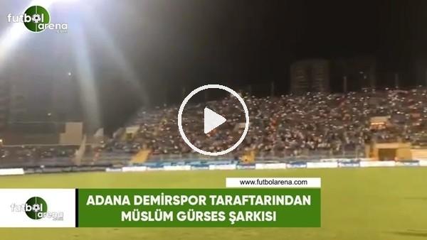 'Adana Demirspor taraftarından Müslüm Gürses şarkısı