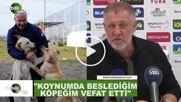 """'Mesut Bakkal: """"Koynumda beslediğim köpeğim vefat etti"""""""