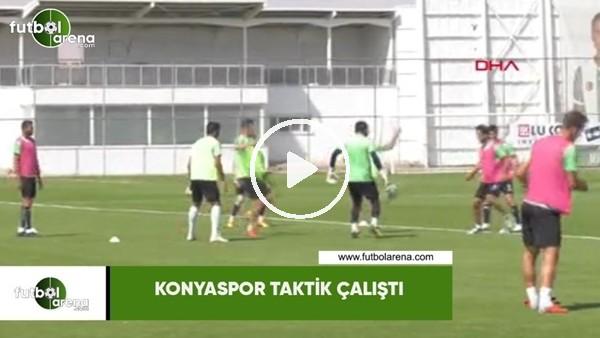 'Konyaspor taktik çalıştı