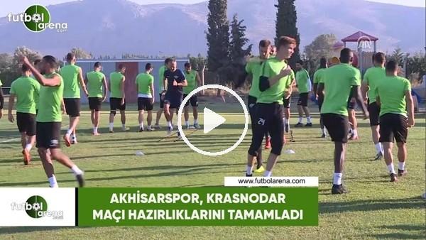 'Akhisarspor, Krasnodar maçı hazırlıklarını tamamladı