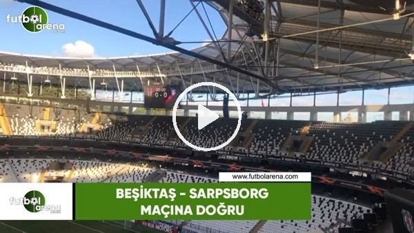 'Beşiktaş - Sarpsborg maçı öncesi Vodafone Park'ta ses kontrolü yapılıyor