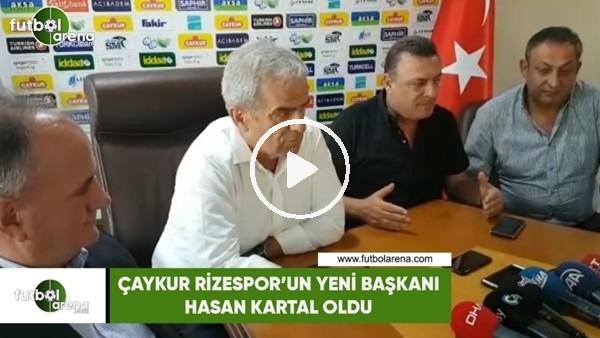 'Çaykur Rizespor'un yeni başkanı Kartal oldu