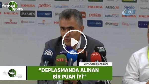 """'Mehmet Altıparmak: """"Deplasmanda kazanılan bir puan iyi"""""""