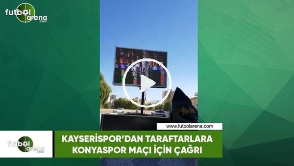 'Kayserispor'dan taraftarlara Konyaspor maçı için çağrı