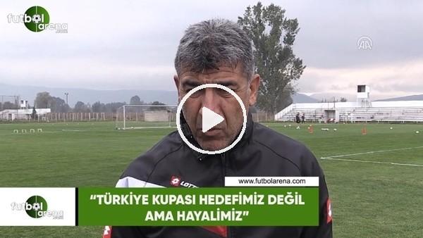 """'Sait Karafırtınalar: """"Türkiye Kupası hedefimiz değil ama hayalimiz"""""""