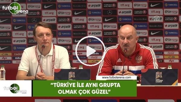 """Stanislav Çerçesov: """"Türkiye ile aynı grupta olmak çok güzel"""""""