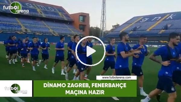 'Dinamo Zagreb, Fenerbahçe maçına hazır