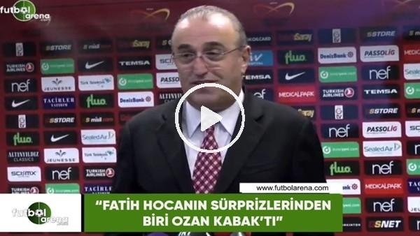 """'Abdurahim Albayrak: """"Fatih hocanın süprizlerinden biri Ozan Kabak'tı"""""""