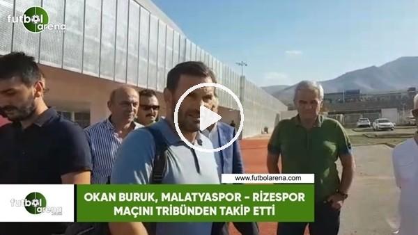'Okan Buruk, Yeni Malatyaspor - Çaykur Rizespor maçını tribünden takip etti