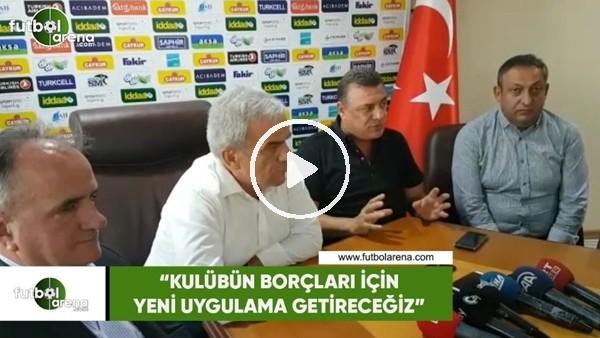 """'Hasan Kartal: """"Kulübün borçları için yeni uygulama getireceğiz"""""""