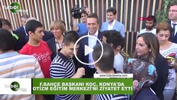 'Ali Koç, Konya'da otizm eğitim merkezini ziyaret etti