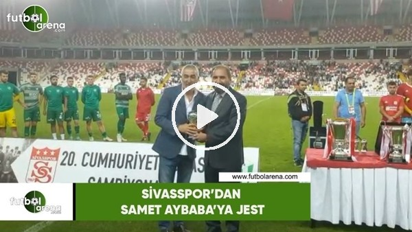 'Sivasspor'dan Samet Aybaba'ya jest
