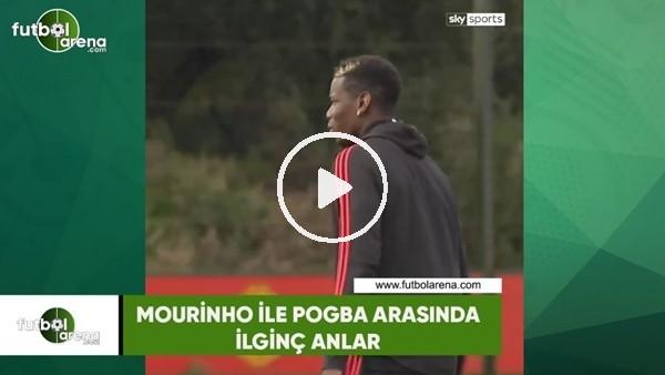 Mourinho ile Pogba arasında ilginç anlar