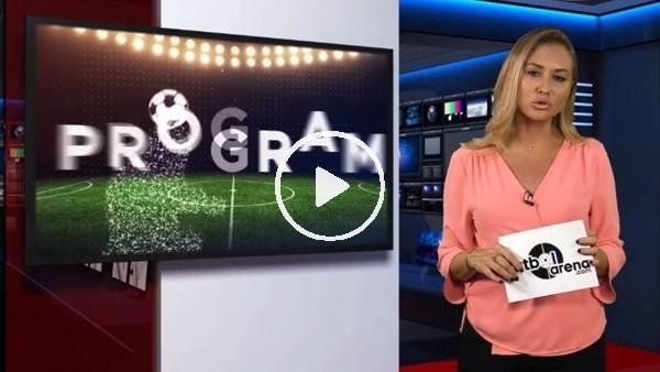 'FutbolArena akşam haberleri turu (18 Eylül 2018)