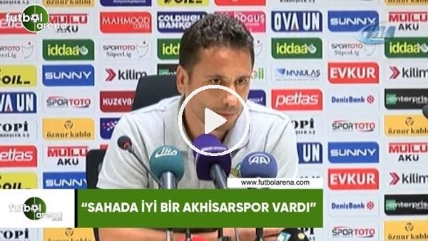 """'Cem Kavçak: """"Sahada iyi bir Akhisarspor vardı"""""""
