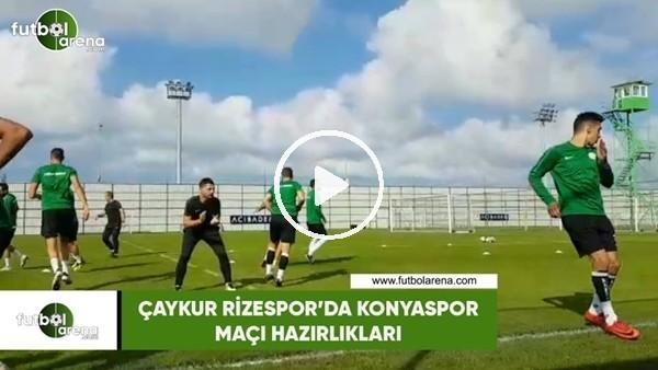 Çaykur Rizespor'da Konyaspor maçı hazırlıkları