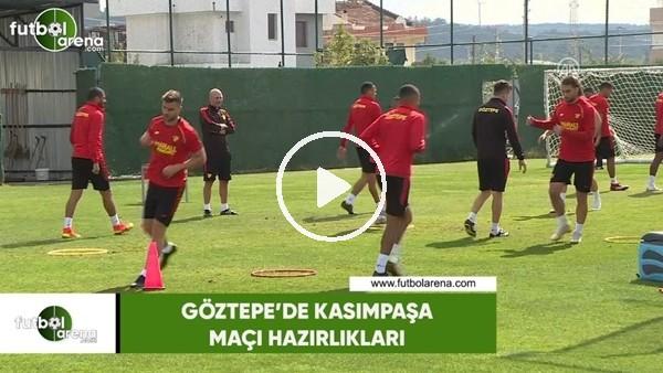 'Göztepe'de Kasımpaşa maçı hazırlıkları