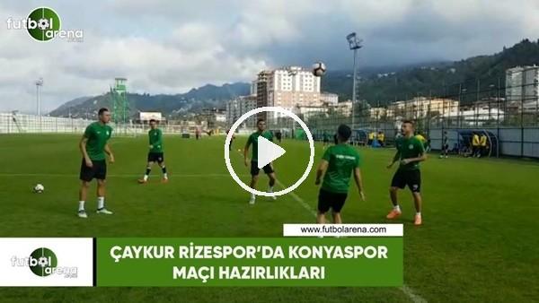 'Çaykur Rizespor'da Konyaspor maçı hazırlıkları