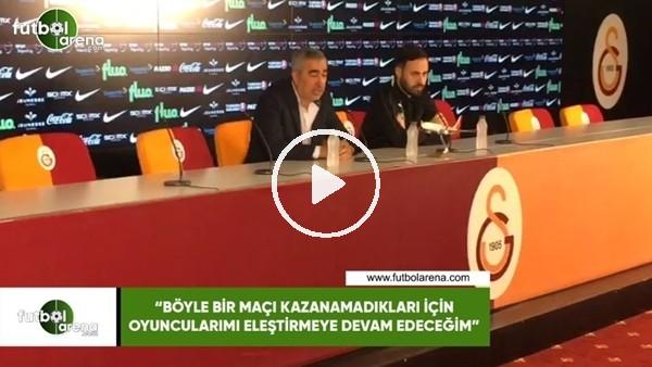 """'Samet Aybaba: """"Böyle bir maçı kazanamadıkları için oyuncularımı eleştirmeye devam edeceğim"""""""