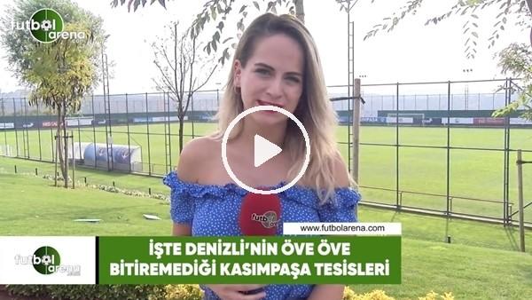 'İşte Mustafa Denizli'nin öve öve bitiremediği Kasımpaşa tesisleri