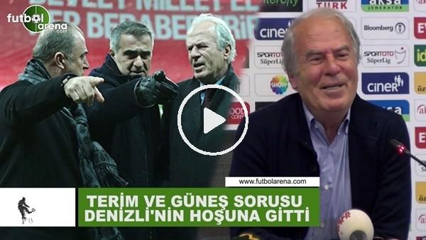 'Fatih Terim ve Şenol Güneş sorusu Mustafa Denizli'nin hoşuna gitti