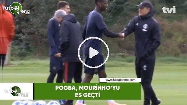 'Pogba Mourinho'yu es geçi