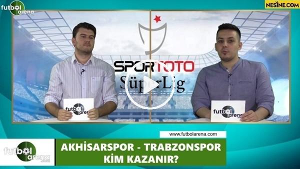 Akhisarspor - Trabzonspor maçını kim kazanır?