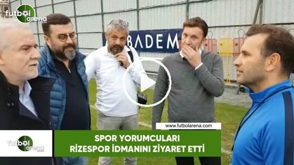'Spor yorumcuları Çaykur Rizespor idmanını ziyaret etti