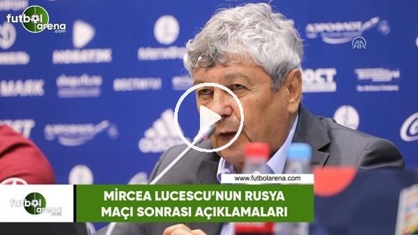 'Mircea Lucescu'nun Rusya maçı sonrası açıklamaları