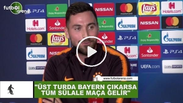 """'Sinan Gümüş: """"Üst turda Bayern Münih çıkarsa tüm sülale maça gelir"""""""