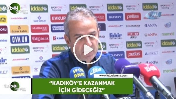 """'İsmail Kartal: """"Kadıköy'e kazanmak için gideceğiz"""""""