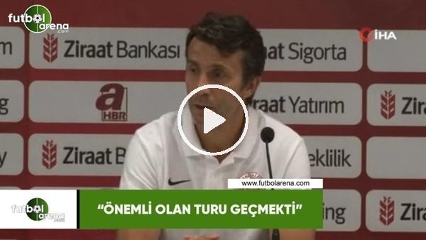 """Bülent Korkmaz: """"Önemli olan turu geçmekti"""""""