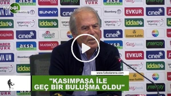 """'Mustafa Denizli: """"Kasımpaşa ile geç bir buluşma oldu"""""""