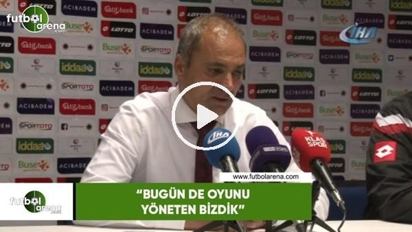 """'Erkan Sözeri: """"Bugün de oyunu yöneten bizdik"""""""