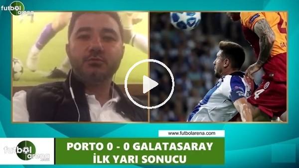 'FutbolArena TV'de Porto - Galatasaray maçı devre arası