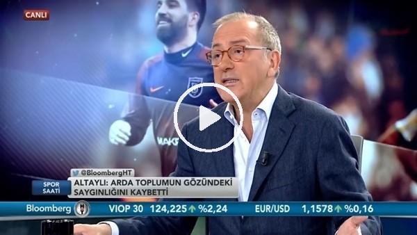 """'Fatih Altaylı: """"Arda Turan'a psikolog bile yetmeyebilir"""""""