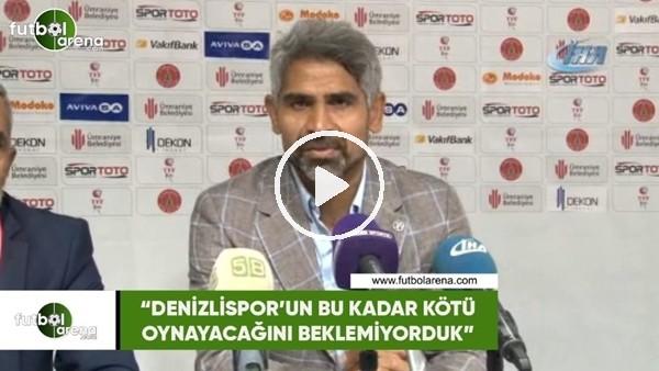 """'İsmet Taşdemir: """"Denizlispor'un bu kadar kötü oynayacağını beklemiyorduk"""""""