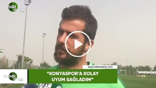 "'Uğur Demirok: ""Konyaspor'a kolay uyum sağladım"""