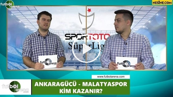 'Ankaragücü - Yeni Malatyaspor maçını kim kazanır?