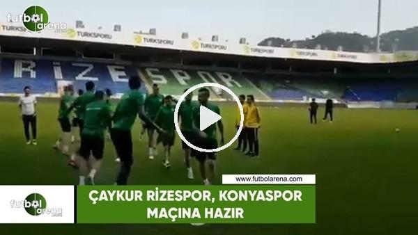 'Çaykur Rizespor, Konyaspor maçına hazır