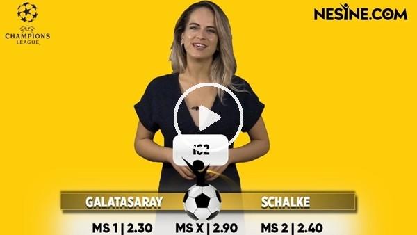 'Galatasaray - Schalke maçı Nesine'de! TIKLA & OYNA