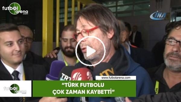"""'Mehmet Sepil: """"Türk futbolu çok zaman kaybetti"""""""
