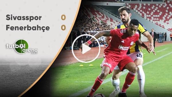 'FuttbolArena TV'de Sivasspor - Fenerbahçe maçı sonrası değerlendirmeler