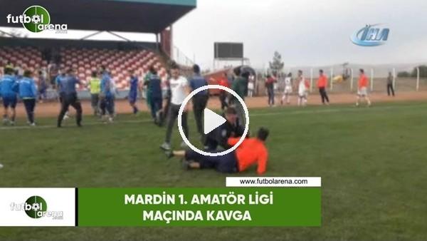 'Mardin 1. Amatör Ligi maçında kavga
