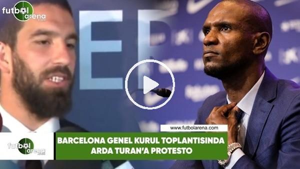 'Barcelona Genel Kurul Toplantısında Arda Turan'a protesto