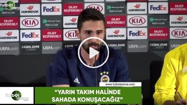 """Hasan Ali Kaldırım: """"Yarın takım halinde sahada konuşacağız"""""""