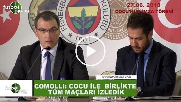 """'Comolli: """"Cocu ile bütün maçları izledik"""" (27 Haziran 2018)"""