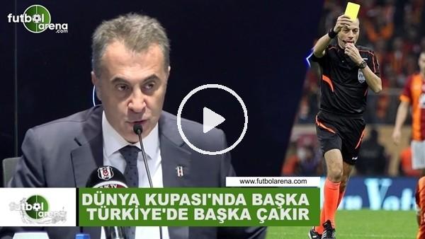 """'Fikret Orman: """"Dünya Kupası'nda başka Türkiye'de başka Cüneyt Çakır"""""""