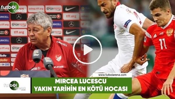 'Mircea Lucescu, yakın tarihin en kötü hocası