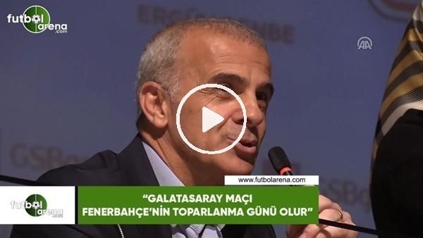 """'Oğuz Çetin: """"Galatasaray maçı Fenerbahçe'nin toparlanma günü olur"""""""